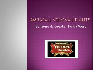 Amrapali Verona Heights – Flats in Greater Noida – Investors Clinic