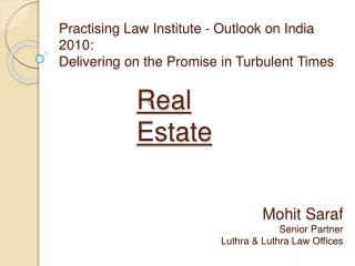 Practising Law Institute - Outlook on India 2010: Delivering on the Promise in Turbulent Times