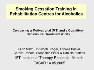 Smoking Cessation Training in Rehabilitation Centres for Alcoholics