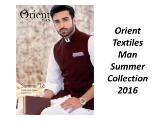 Man Eid Exclusive Collection 2016 from Orient Textiles