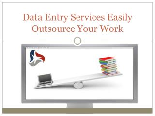 Data Entry Services Easily Outsource Your Work
