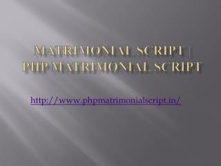 Matrimonial Script | PHP Matrimonial Script