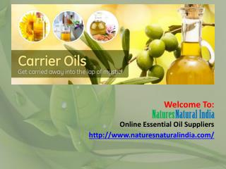 Get Online 100% Pure Essential Oils at Natures Natural India