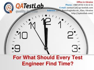 For What Should Every Test Engineer Find Time
