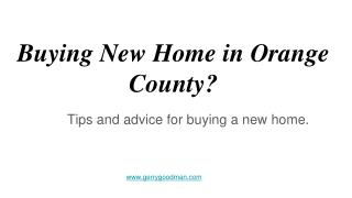 We help you in Buying new home in Orange county