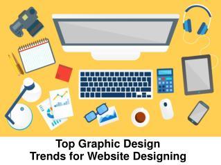 Top Graphic Design Trends for Website Designing