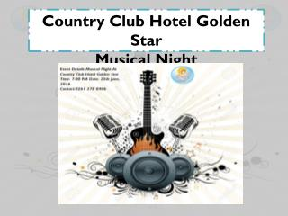 Country Club Hotel Golden Star - Musical Night