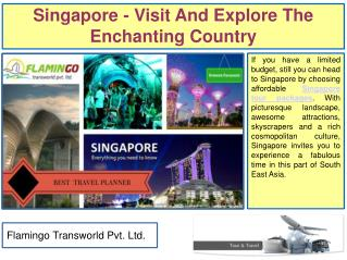Singapore Packages from Mumbai - Explore The Enchanting Country