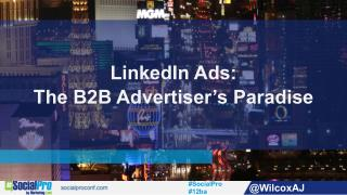 Linkedin ads - the b2b advertisers paradise