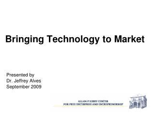 Bringing Technology to Market