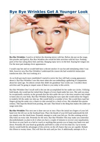 Bye Bye Wrinkles Get A Younger Look