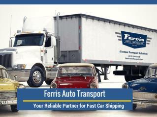 Ferris Auto Transport : Enclosed Car Transportation Service Provider