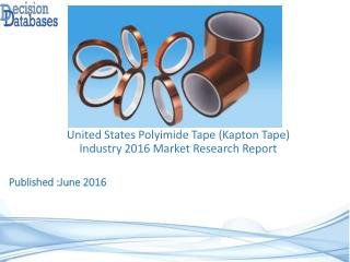 United States Polyimide Tape (Kapton Tape) Industry Key Manufacturers Analysis 2021