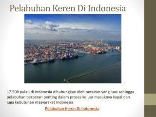 5 Pelabuhan Keren Di Indonesia
