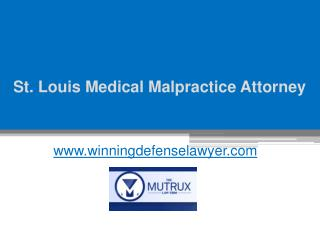 St. Louis Medical Malpractice Attorney - Tysonmutrux.com