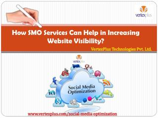 How SMO Services Can Help in Increasing Website Visibility