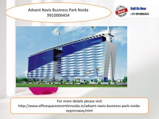 Advant Navis Business park Noida 9910006454, Office Space On Rent