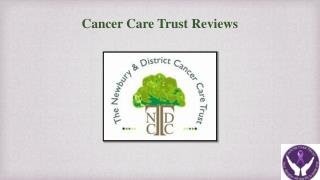 Cancer Care Trust Reviews