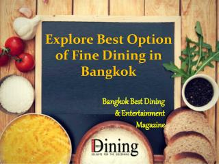 Explore Best Option of Fine Dining in Bangkok through Bangkok Best Dining