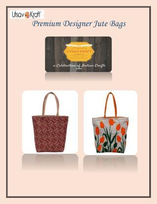 Premium designer jute bags