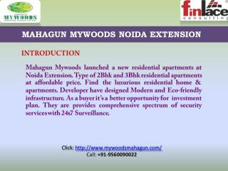 Mahagun Mywoods Property