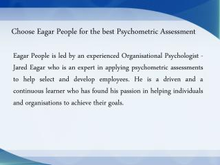 Choose Eagar People for the best Psychometric Assessment