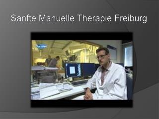 Sanfte Manuelle Therapie Freiburg