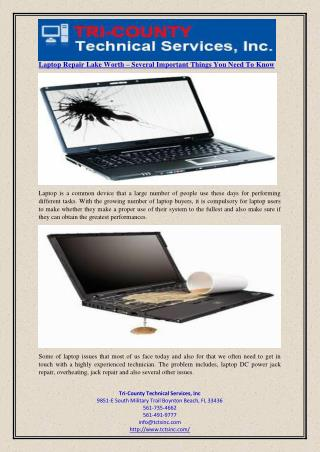 Laptop Repair Lake Worth – Several Important Things You Need To Know