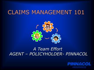 CLAIMS MANAGEMENT 101