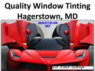Quality Window Tinting Hagerstown, MD