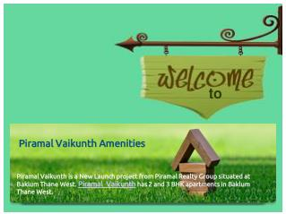 Piramal Vaikunth amenities