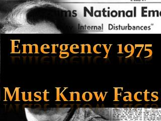 Emergency 1975: Must Know Facts