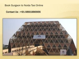 Book Gurgaon to noida Taxi Online