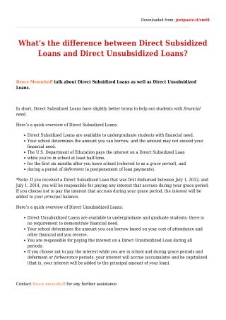 What�s the difference between Direct Subsidized Loans and Direct Unsubsidized Loans?