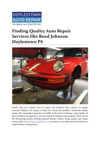 Finding Quality Auto Repair Services like Reed Johnson Doylestown PA