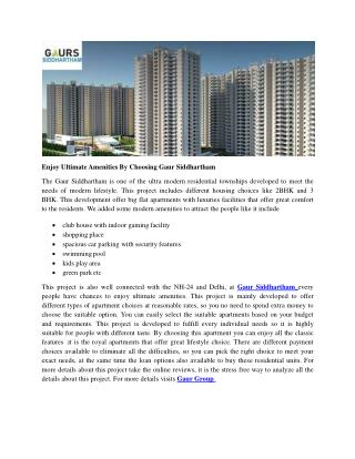 Enjoy Ultimate Amenities By Choosing Gaur Siddhartham