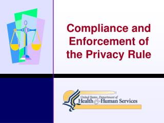 Compliance and Enforcement of the Privacy Rule