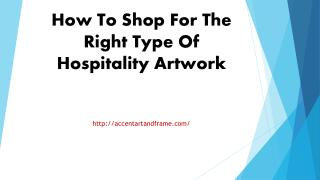 How To Shop For The Right Type Of Hospitality Artwork
