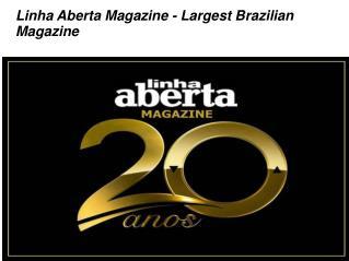 Linha Aberta Magazine - Largest Brazilian Newspaper