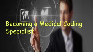 Becoming a Medical Coding Specialist