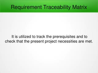 What Is Requirement Traceability Matrix and Why Is It Needed ?