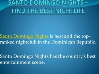 Santo Domingo Nights – Find The Best Nightlife