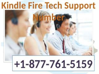Resolution Just By Calling at Kindle Fire Tech Support 1-877-761-5159 toll free call us