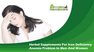 Herbal Supplements For Iron Deficiency Anemia Problem In Men And Women