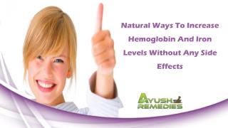 Natural Ways To Increase Hemoglobin And Iron Levels Without Any Side Effects