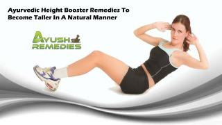 Ayurvedic Height Booster Remedies To Become Taller In A Natural Manner