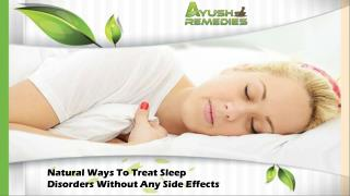 Natural Ways To Treat Sleep Disorders Without Any Side Effects
