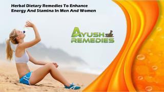 Herbal Dietary Remedies To Enhance Energy And Stamina In Men And Women