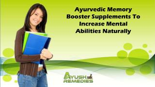 Ayurvedic Memory Booster Supplements To Increase Mental Abilities Naturally