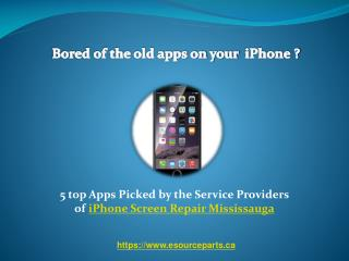5 top apps for iphone repair in Mississauga